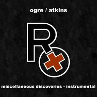Miscellaneous Discoveries - Instrumental — Rx (Ogre Of Skinny Puppy)