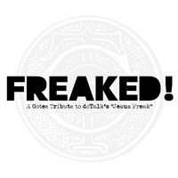 Freaked! - A Gotee Tribute to dcTalk's Jesus Freak — сборник