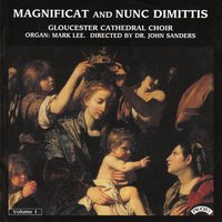 Magnificat & Nunc Dimittis Vol. 1 — Gloucester Cathedral Choir|Sanders