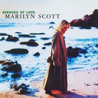 Avenues Of Love — Marilyn Scott