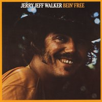 Bein' Free — Jerry Jeff Walker