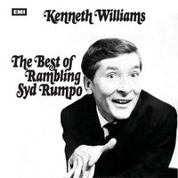 The Very Best Of Rambling Syd Rumpo — Kenneth Williams