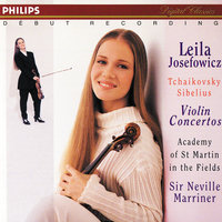 Tchaikovsky/Sibelius: Violin Concertos — Leila Josefowicz, Academy of St. Martin in the Fields, Sir Neville Marriner