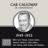 Complete Jazz Series 1949 - 1955 — Cab Calloway