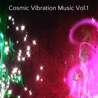 Cosmic Vibration Music Vol.1 — сборник