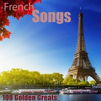 100 Golden Greats (French Songs) — сборник