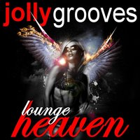 Jollygrooves - Lounge Heaven — сборник