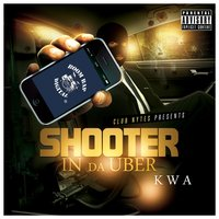 Shooter in da Uber — Kwa