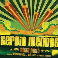 That Heat — Sergio Mendes