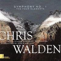 "Walden: Symphony No. 1 ""The Four Elements"" — Chris Walden, Hollywood Studio Symphony Orchestra"