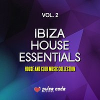 Ibiza House Essentials, Vol. 2 — сборник