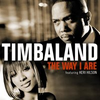 The Way I Are — Keri Hilson, Timbaland, D.O.E.