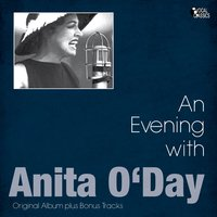 An Evening With Anita O'Day — Anita O'Day, Джордж Гершвин