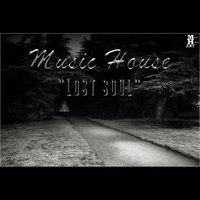 Lost Soul — Music House