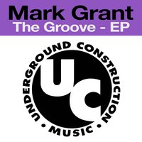 The Groove - EP — Mark Grant