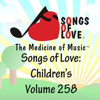 Songs of Love: Children's, Vol. 258 — сборник