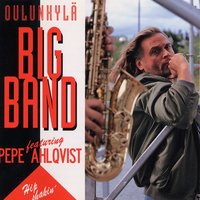 Hip Shakin' — Oulunkylän Big Band featuring Pepe Ahlqvist