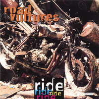 Ride — Road Vultures
