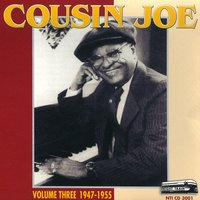 All His Recordings; 1945 - 1955 Vol. 3 — Cousin Joe