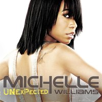Unexpected — Michelle Williams