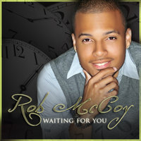 Waiting For You — Rob McCoy