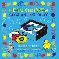 Hello Children Everywhere Children's Sing-A-Long Party — Four Marks Primary School