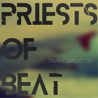 Tranceport 737 — Priests of Beat