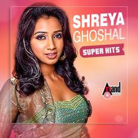Shreya Ghoshal Super Hits — Shreya Ghoshal