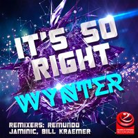 It's So Right — Wynter