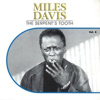 The Serpent's Tooth, Vol. 4 — Miles Davis