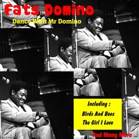 Dance with Mr Domino — Fats Domino