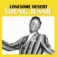 Lonesome Desert — Young Jessie
