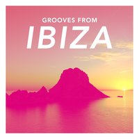 Grooves from Ibiza — сборник