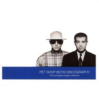 Discography - Complete Singles Collection — Pet Shop Boys