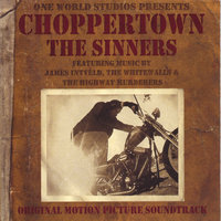 Choppertown: the Sinners Original Motion Picture Soundtrack — саундтрек