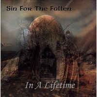 In a Lifetime — Sin for the Fallen
