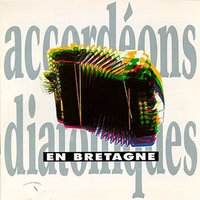 Diatonic Accordion from Brittany — сборник