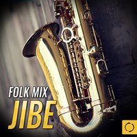 Folk Mix Jibe — сборник