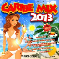 Caribe Mix 2013 — сборник