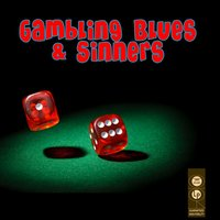 Gambling Blues & Sinners — сборник