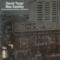 New And Rediscovered Musical Instruments — David Toop, Max Eastley