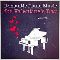 Romantic Piano Music for Valentine's Day, Vol. 1 — Piano Love Songs: Classic Easy Listening Piano Instrumental Music, Людвиг ван Бетховен