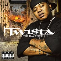 The Day After — Twista