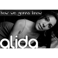 How We Gonna Know — Alida
