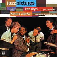 Jazz Pictures at an Exhibition / Marriage in Modern Jazz — Rita Reys, Pim Jacobs, Wim Overgaauw, Ruud Jacobs
