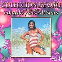 Al Ritmo De Fajardo Y All Stars Coleccion De Oro, Vol. 3 — Fajardo Y Sus All Stars
