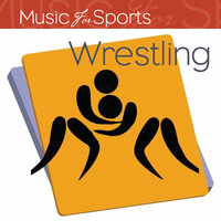Music for Sports: Wrestling — The Gym All-Stars