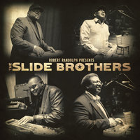 Robert Randolph Presents: The Slide Brothers — The Slide Brothers