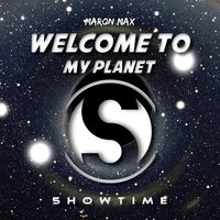 Welcome to My Planet — Maron Max