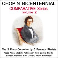 Chopin: The Bicentennial Comparative Edition - Volume 2 — сборник